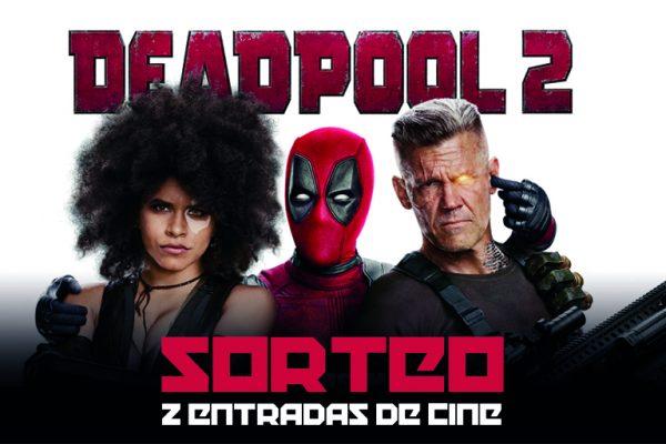 Sorteo 2 entradas de cine – Deadpool 2